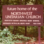 "Sign on Mt. Vernon Highway reads ""Future Home of the Northwest Unitarian Church"""