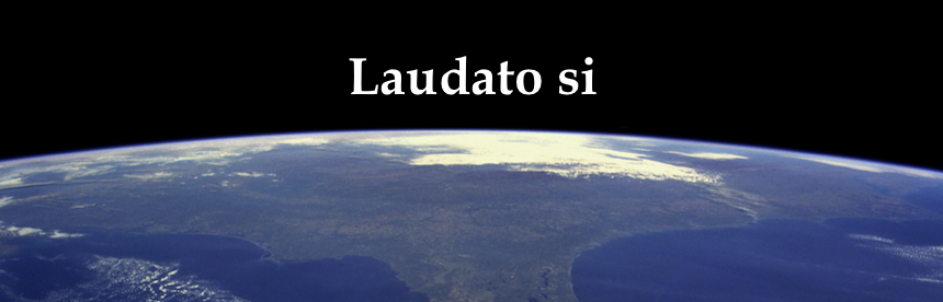 Part of the Earth Seen from Space with the phase Laudato si written in the blackness of space
