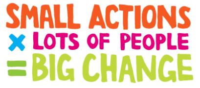 Small actions x lots of people equals beg change